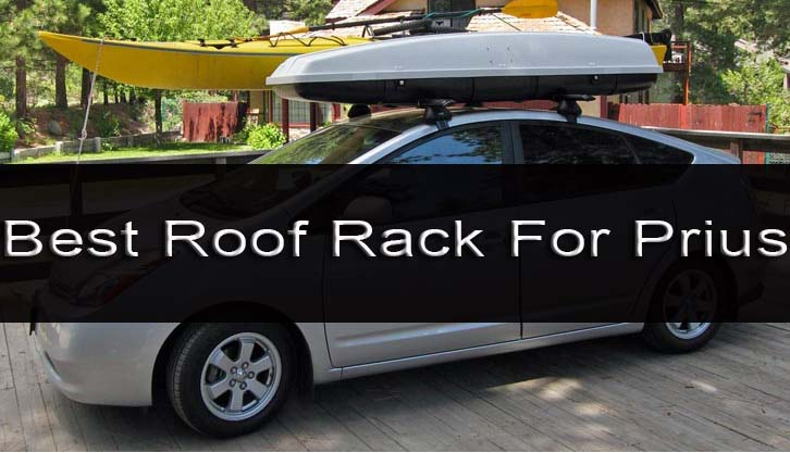 Best Roof Rack For Prius