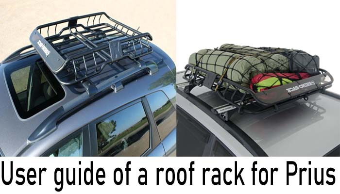 User guide of the best roof rack for Prius