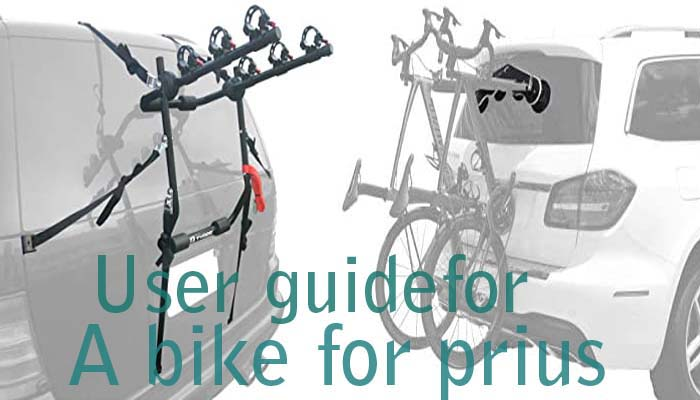 User guide for a bike rack for Prius