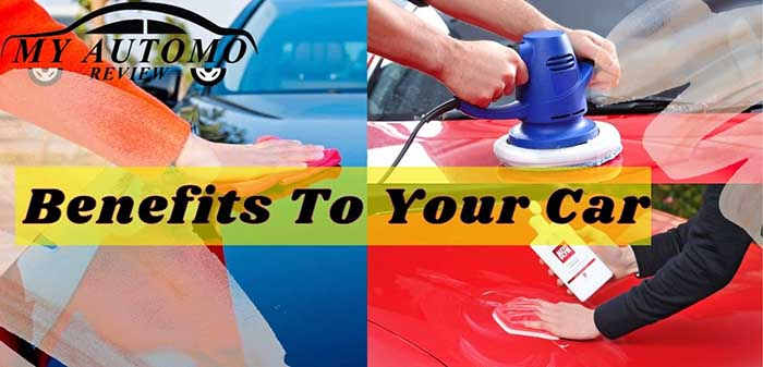 Benefits To Your Car