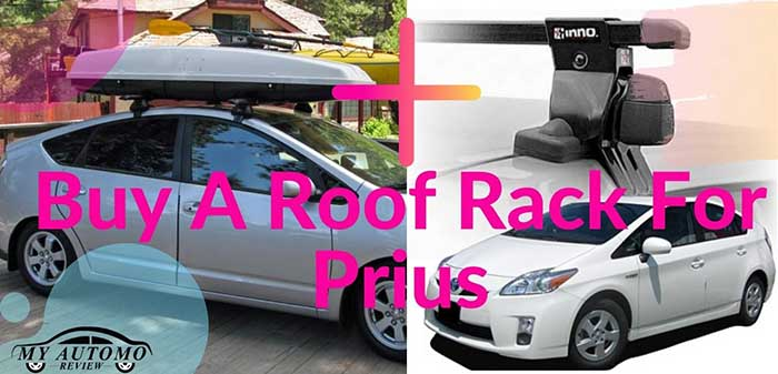 Buy A Roof Rack For Prius