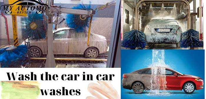 Wash the car in car washes