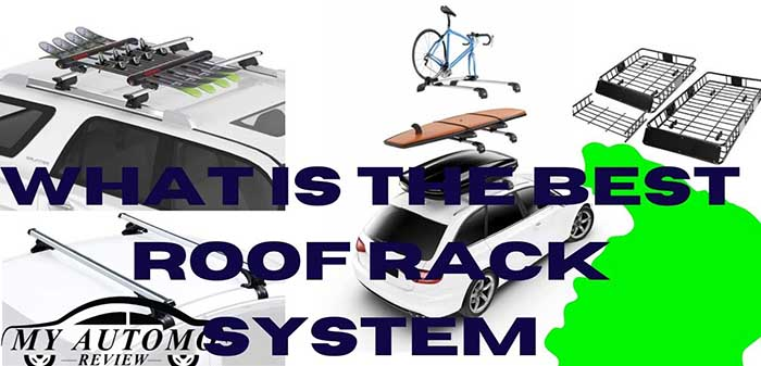 What Is The Best Roof Rack System