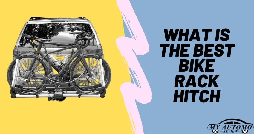 What is the best bike rack hitch