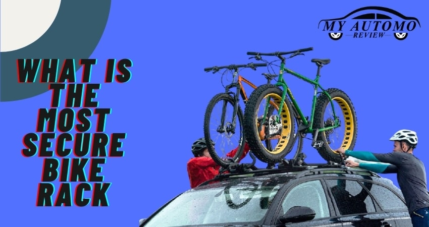 What is the most secure bike rack