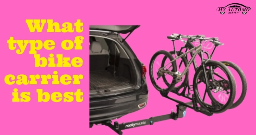 What type of bike carrier is best